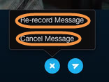 The Re-record Message and Cancel Message options displayed after clicking the X icon once a video message is recorded.