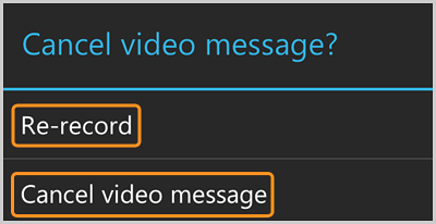 The Cancel video message options screen with Re-record and Cancel video message options selected.